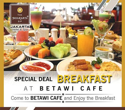 Paket AYCE Breakfast at Cafe Betawi - Hotel Jayakarta SP Jakarta